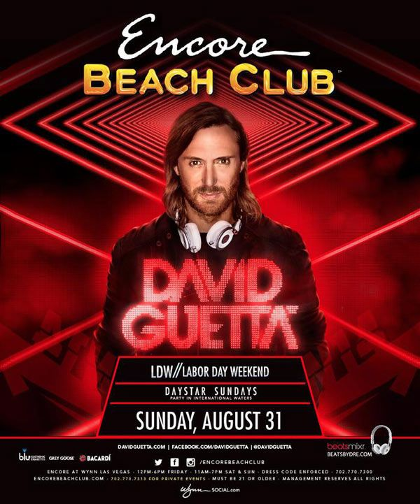 Party with David Guetta Labor Day Weekend as he spins at Encore Beach Club inside Encore at Wynn Las Vegas on Sunday, August 31st.