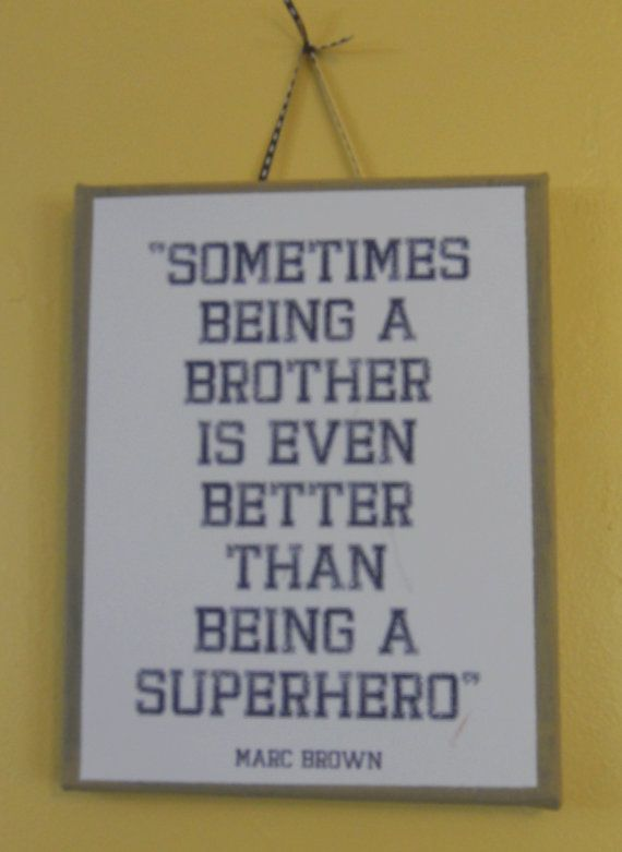 So sweetRemember This, Super Heros, Big Brothers, Boy Rooms, So True, Boys Room, Little Boys, Brother Quotes, Superhero