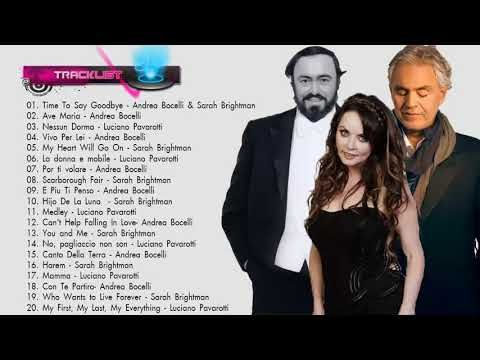 Andrea Bocelli, Sarah Brightman, Luciano Pavarotti : Greatest Hits 2018 - YouTube