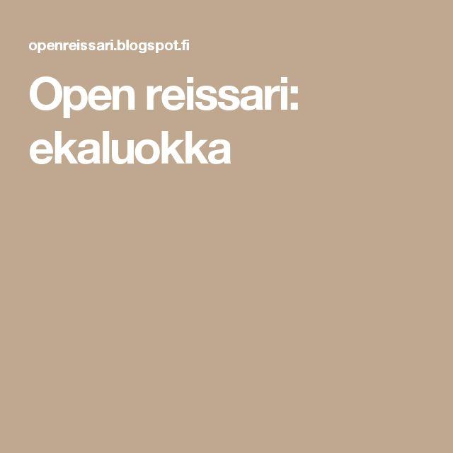 Open reissari: ekaluokka