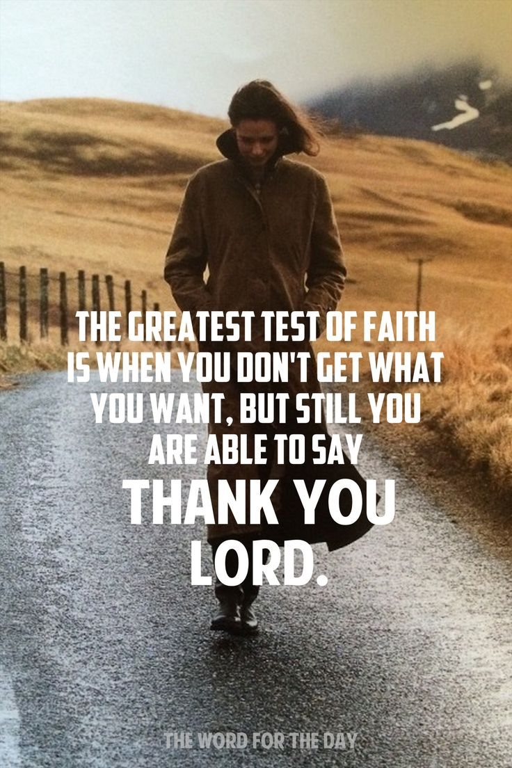 Quotes About Faith 10 Best Testing Of My Faith Images On Pinterest  Thoughts