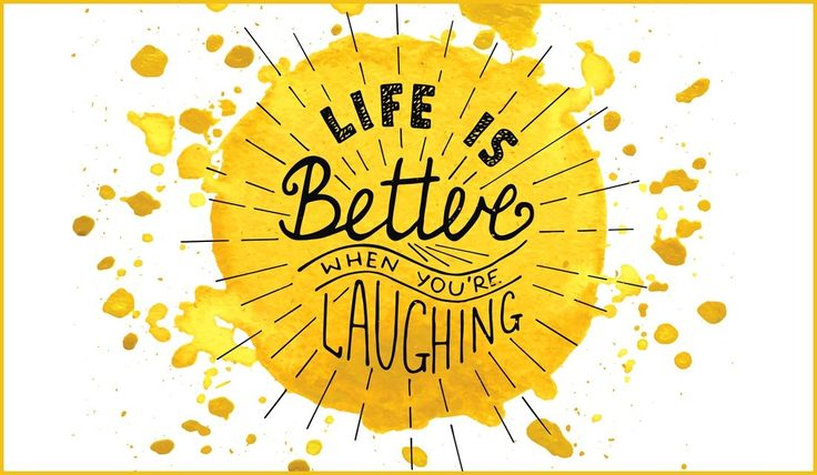 Life is better when you're laughing #Typography #Design #Watercolor
