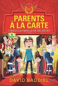 Parents à la carte : Choisis la famille de tes rêves par David Baddiel