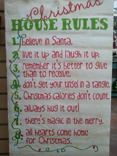 Christmas House Rules -- don't get your tinsel in a tangle - a good one to remember during all the hustle and bustle. This is too cute