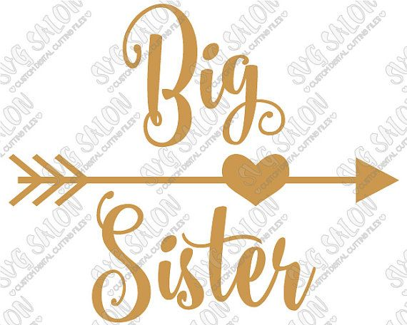 Big Sister Curly Font w Heart Arrow Iron On Vinyl Decal Cutting File for Big Little Sis Sibling in Svg Eps Dxf Jpeg for Cricut & Silhouette