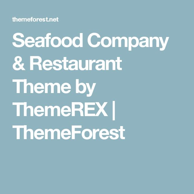 Seafood Company & Restaurant Theme by ThemeREX | ThemeForest
