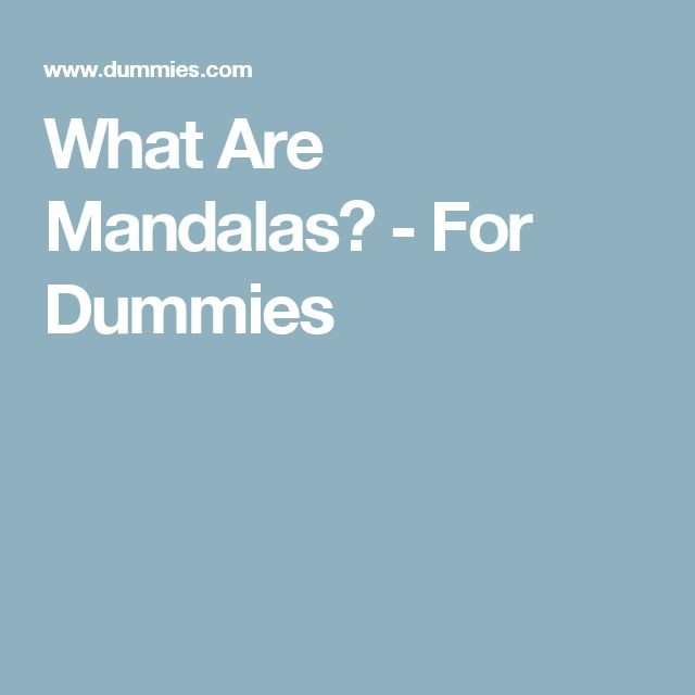 What Are Mandalas? - For Dummies