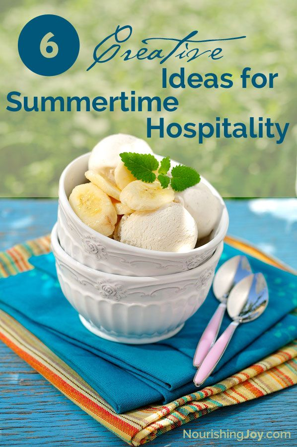 6 creative ideas to welcome guests in the warm summer months   NourishingJoy.com