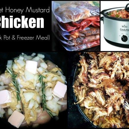 Sweet Honey Mustard Chicken (Crock Pot & Freezer Meal)