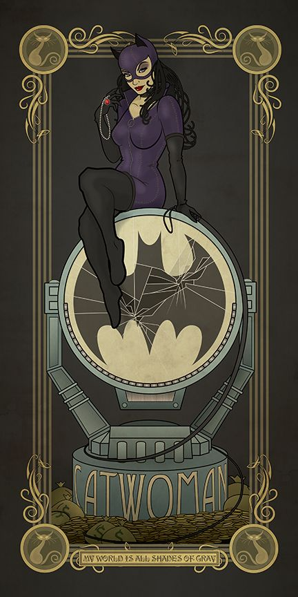 Catwoman in Art Nouveau 2 on Behance   Straddling the line of good and evil just enough to make off with all the best loot. Catwoman will always be one of my favorite villains <3