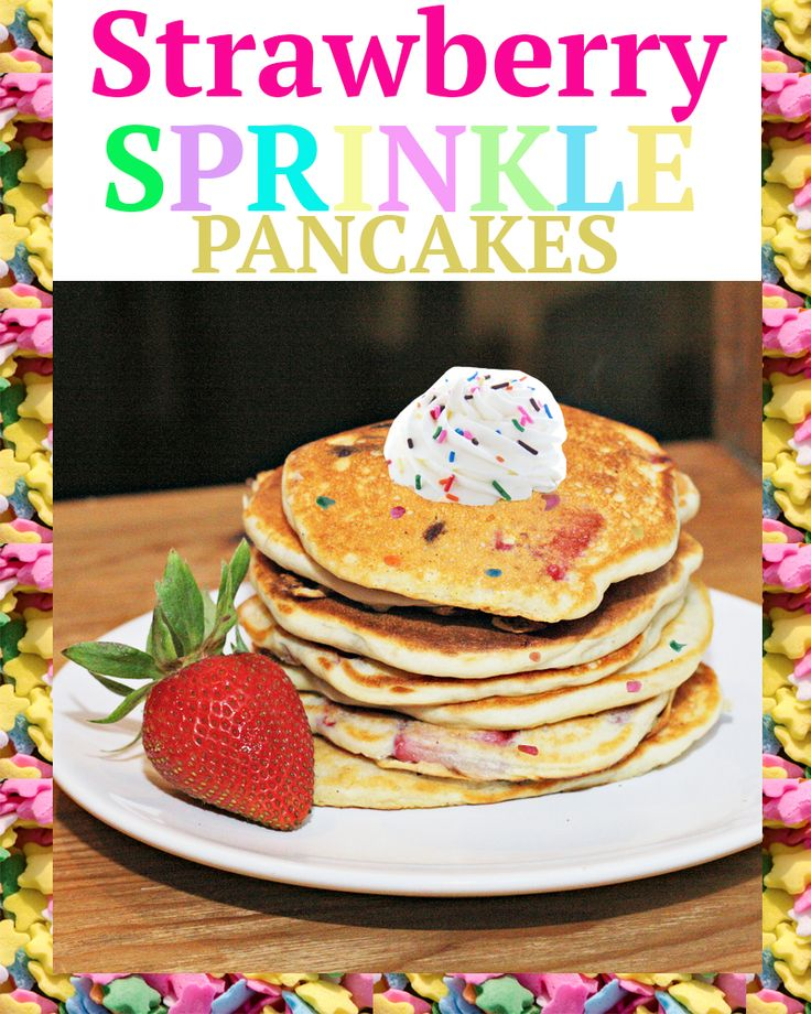 strawberry funfetti sprinkle pancakes recipe easy better baking bible blog birthday party breakfast ideas