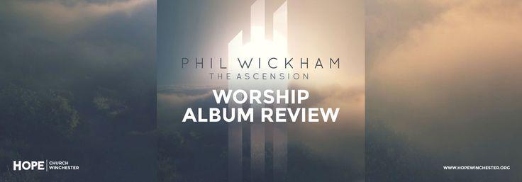 Phil-Wickham-The-Ascension-Worship-Album-Review