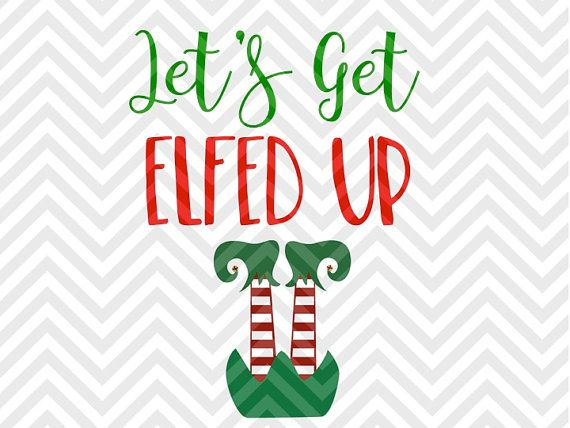 Let's Get Elfed Up Bottoms Up Christmas Wine Champagne Wine Glass Decal Printable Christmas Decor SVG file - Cut File - Cricut projects - cricut ideas - cricut explore - silhouette cameo projects - Silhouette by KristinAmandaDesigns