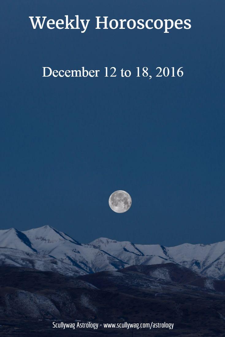 Weekly horoscopes december 12 to 18 2016 astrology weeklyweekly horoscopehoroscope