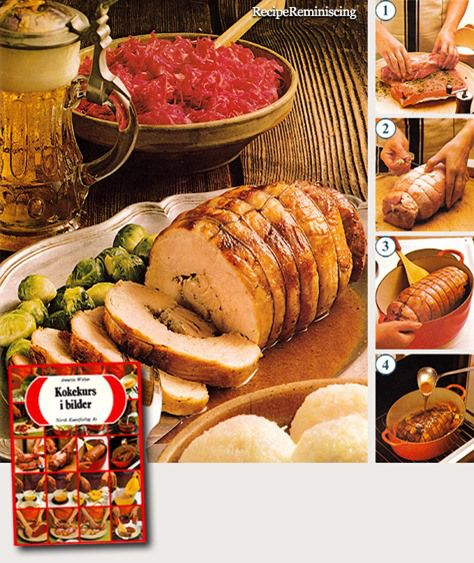 "Rolled Pork Roast / Rullet Svinestek - Recipes from ""Kokekurs I Bilder"" (Cooking Course In Pictures) published by Norsk Kunstforlag in 1968"