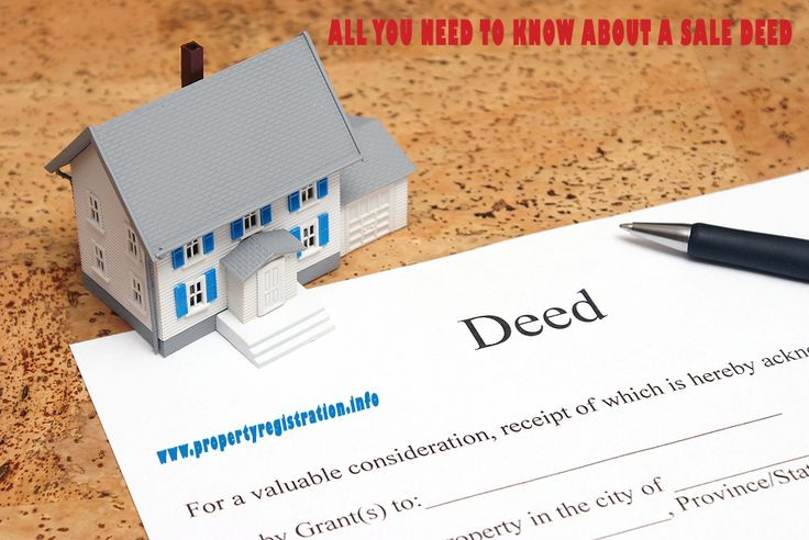 ALL YOU NEED TO KNOW ABOUT A SALE DEED   https://propertyregistrations.wordpress.com/2015/01/29/an-article-about-all-you-need-to-know-about-a-sale-deed/