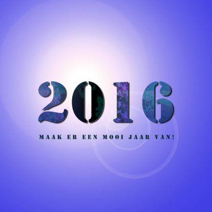 Sfeervolle kaart met tekst: '2016 maak er een mooi jaar van'. Tekst op een paarse achtergrond met reflectie van de zon.