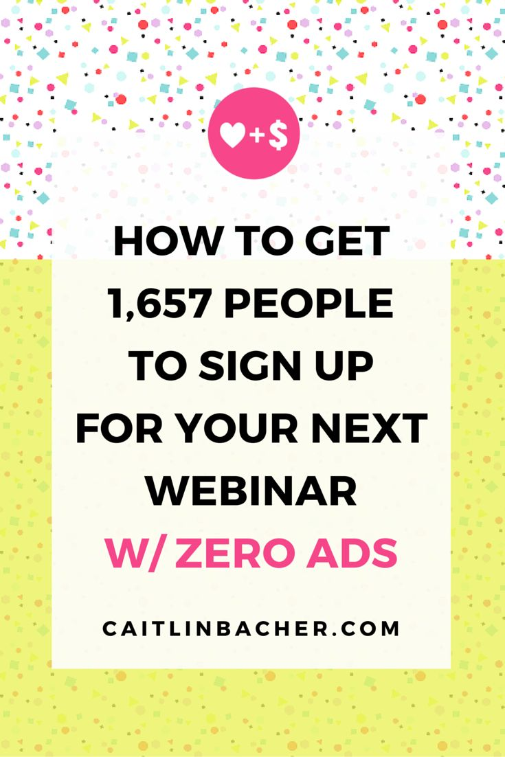 Want to learn exactly how I got more than 1,600 people to sign up for my webinar? This post gives you actionable tasks you can use to make your next webinar a raging success. | How To Get More Registrants For Your Next Webinar caitlinbacher.com