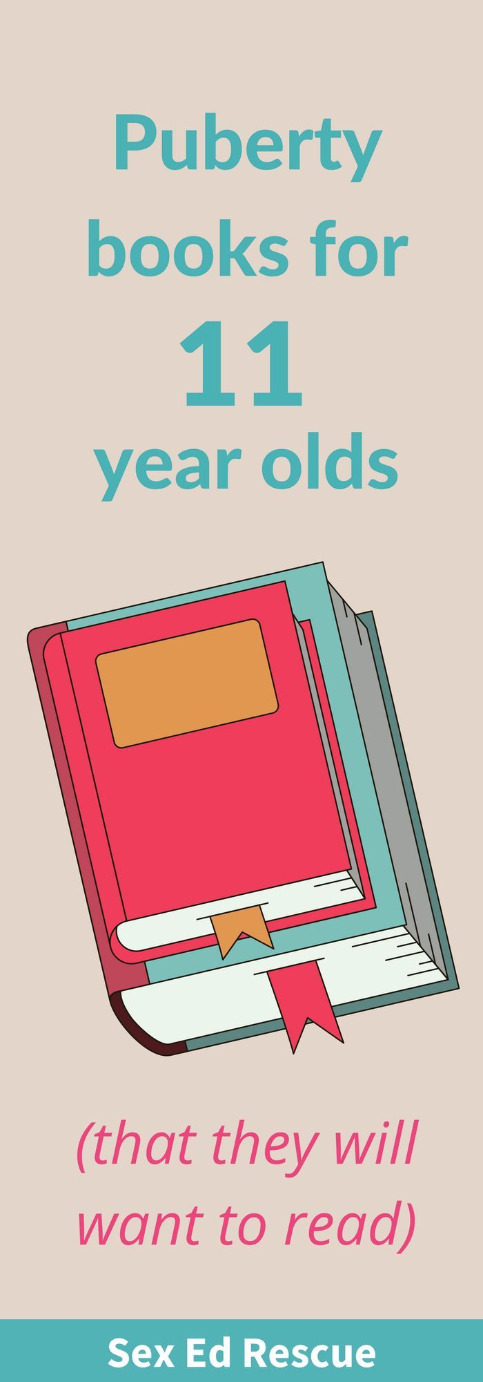 A parent's guide to the best puberty books for 11 year old boys and girls.