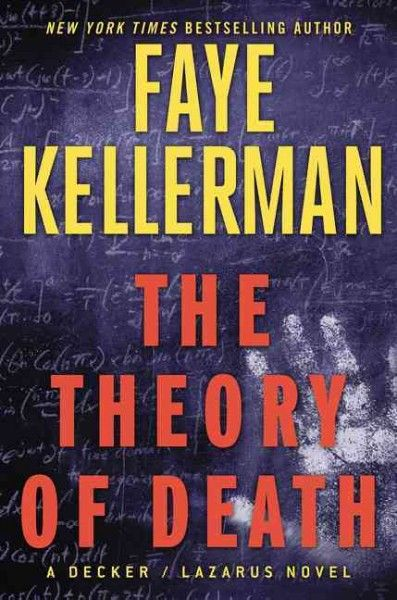 Theory of Death, by Faye Kellerman; New York Times Book Review, 11/15/15