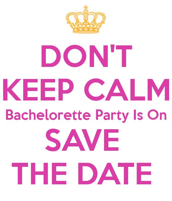 DON'T KEEP CALM Bachelorette Party Is On SAVE THE DATE Poster ...