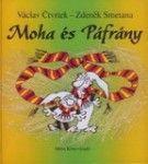 Moha és Páfrány 3-7é