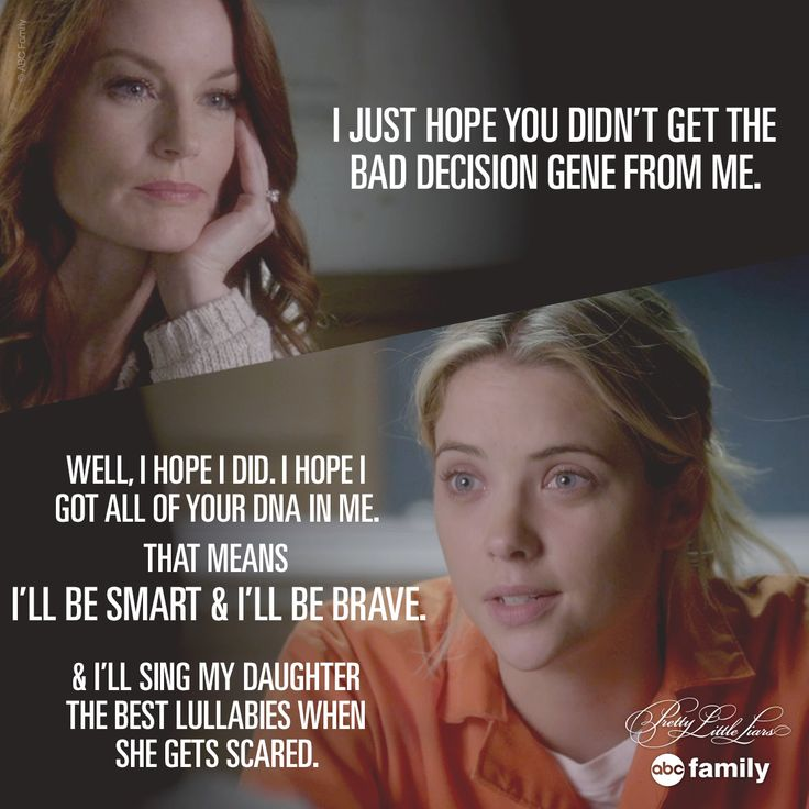 Awwwe! What a touching mother daughter moment. | Pretty Little Liars Quotes