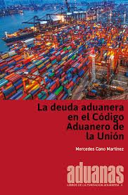 La deuda aduanera en el Código Aduanero de la Unión https://alejandria.um.es/cgi-bin/abnetcl?ACC=DOSEARCH&xsqf99=679551