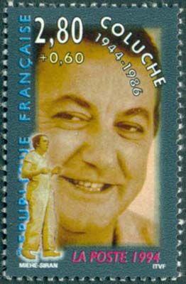 В 1994 году Почтовая служба Франции выпустила серию «Звезды театра и кино» ) изображен французский комик, актёр и сценарист Колюш (1944 – 1986).