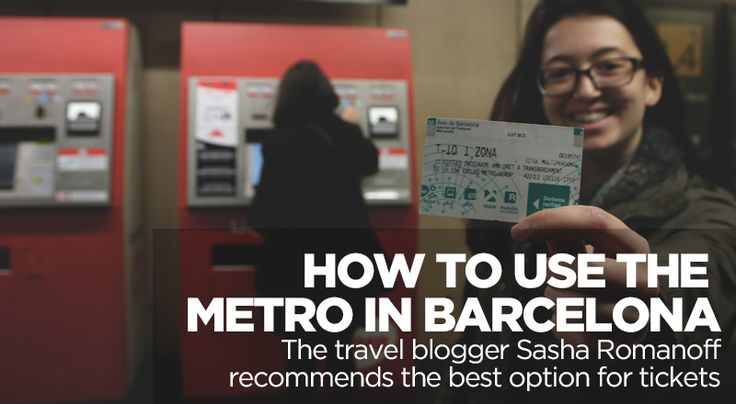Tips and tricks for using the Barcelona Metro - tickets, schedule, maps, and much more
