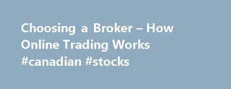 "Choosing a Broker – How Online Trading Works #canadian #stocks http://stock.remmont.com/choosing-a-broker-how-online-trading-works-canadian-stocks/  medianet_width = ""300"";   medianet_height = ""600"";   medianet_crid = ""926360737"";   medianet_versionId = ""111299"";   (function() {       var isSSL = 'https:' == document.location.protocol;       var mnSrc = (isSSL ? 'https:' : 'http:') + '//contextual.media.net/nmedianet.js?cid=8CUFDP85S' + (isSSL ? '&https=1' : '');       document.write('')…"