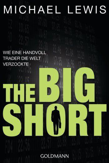 Michael Lewis - The Big Short: Die Romanverfilmung mit Christian Bale, Brad Pitt, Ryan Gosling und Steve Carrell ist seit dem 14. Januar 2016 im Kino. Darin wird die wahre Geschichte hinter der großen Finanzkrise der USA beleuchtet.