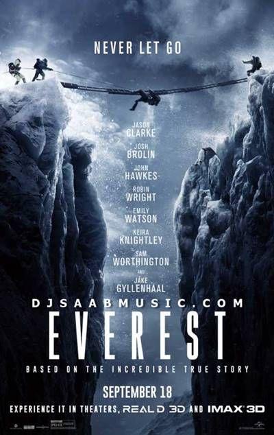 Movie : Everest Language : English Genre :Adventure, Biography, Drama Director : Baltasar Kormákur Writer : William Nicholson, Simon Beaufoy Starcast : Jason Clarke, Ang Phula Sherpa, Thomas M. …