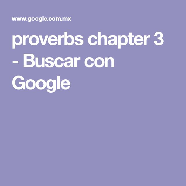 proverbs chapter 3 - Buscar con Google