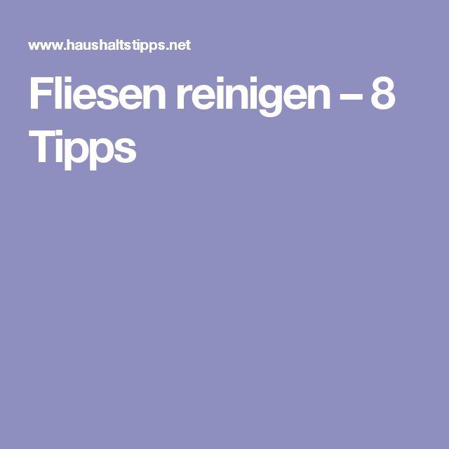 Fliesen reinigen – 8 Tipps