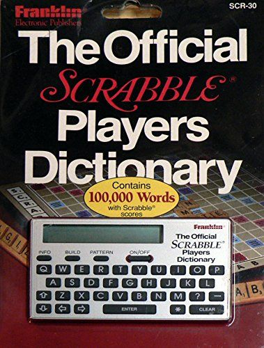 Franklin The Official Scrabble Players Dictionary Model S... https://www.amazon.com/dp/B018YP08GS/ref=cm_sw_r_pi_dp_x_sV1ezbE483GDM