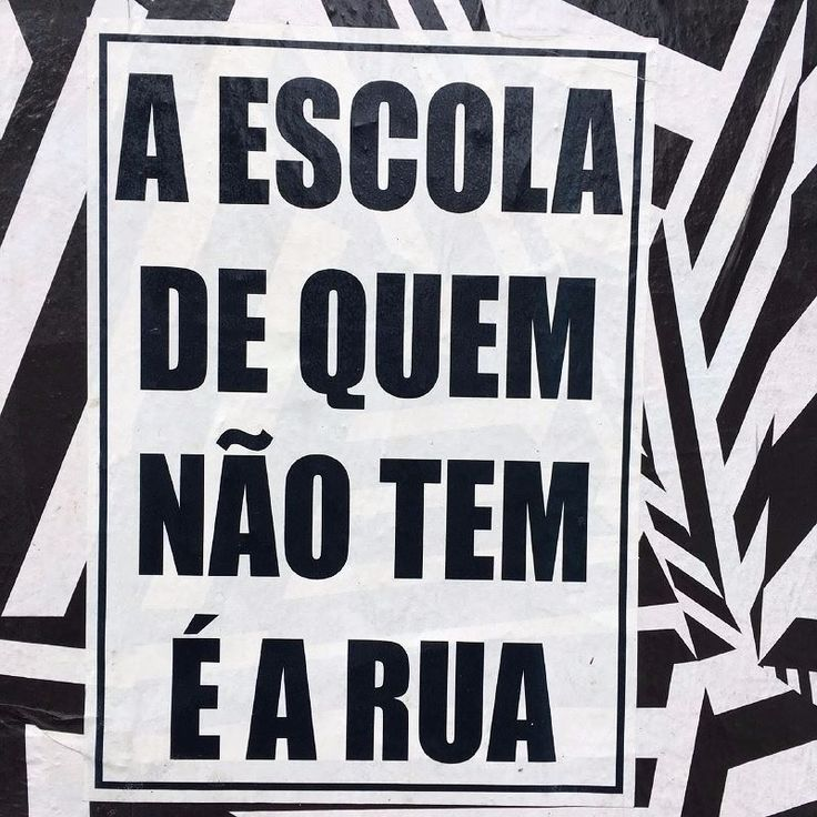 8 best frases images on pinterest book messages and thoughts agradea por ter tido escola e casa pois quando a rua que te ensina um wise wordsteachingstreetmessagesschoolinspirational quotes fandeluxe Choice Image