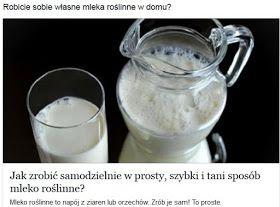 http://pl.blastingnews.com/styl-zycia/2015/06/jak-zrobic-samodzielnie-w-prosty-szybki-i-tani-sposob-mleko-roslinne-00441289.html
