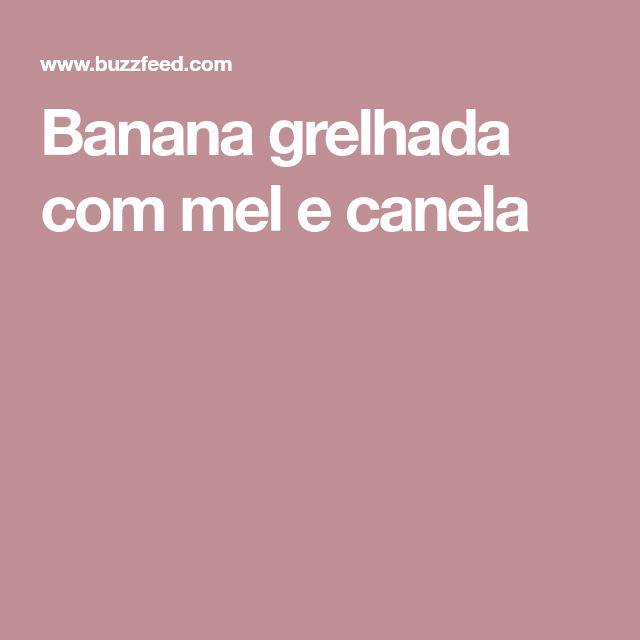 Banana grelhada com mel e canela