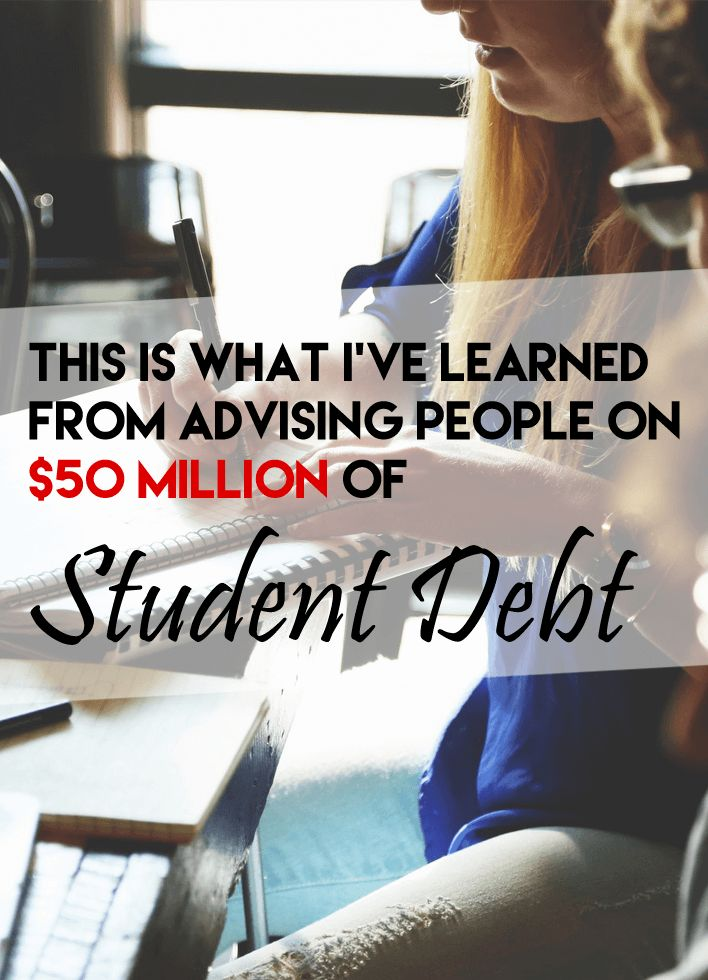 I'd advised almost 200 clients on over $50 million of student debt. Here's what I've learned