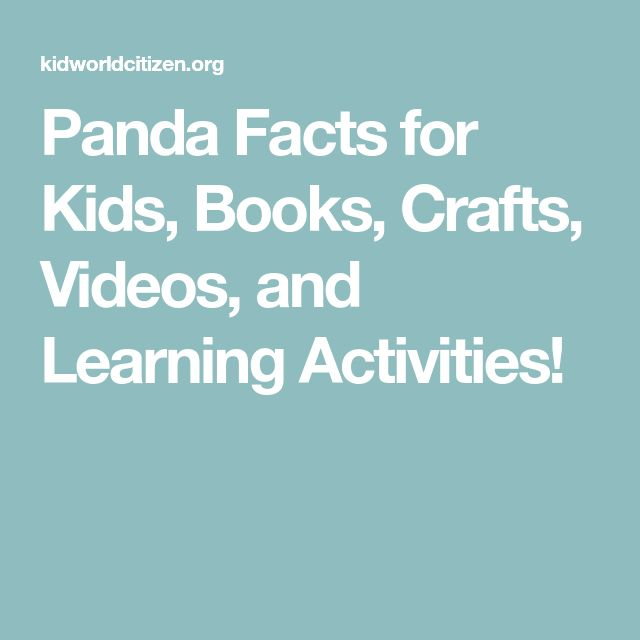 Panda Facts for Kids, Books, Crafts, Videos, and Learning Activities!