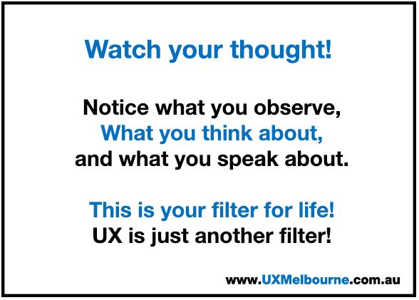#UX is just a filter...we're filtering for the 'ideal client' not every client !