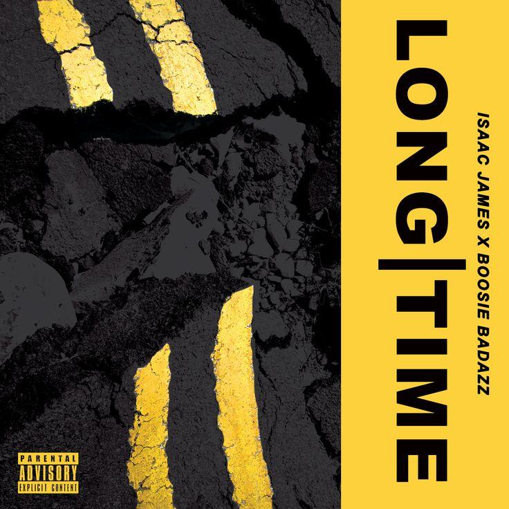 "Isaac James feat. Boosie BadAzz ""Long Time"""