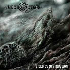 Necrofactor - Ciclo de Destrucciуn (2016)