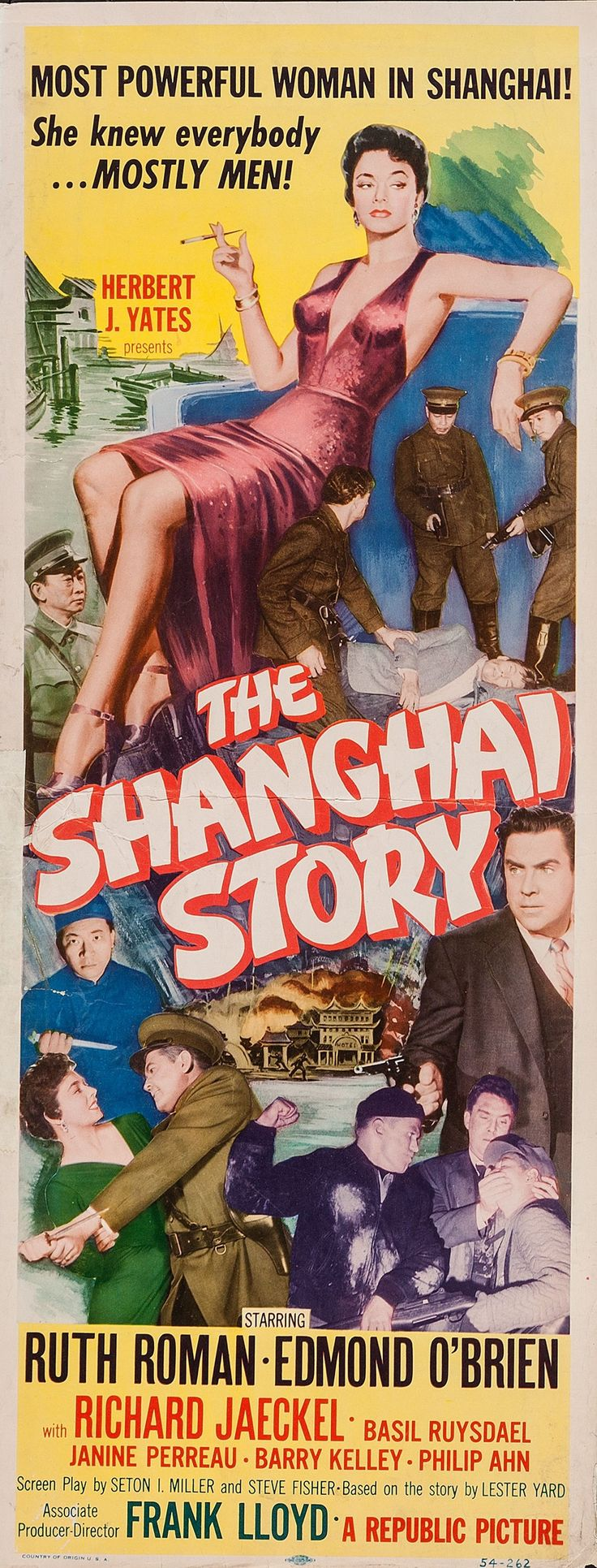 The Shanghai Story (1954) Stars: Ruth Roman, Edmond O'Brien, Richard Jaeckel, Whit Bissell, James Griffith ~ Director: Frank Lloyd