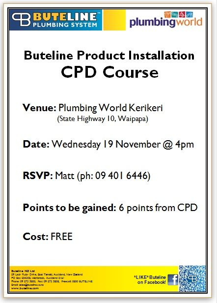 Buteline Product Installation CPD Course (worth 6 points) @ Plumbing World Kerikeri on Wed 19 Nov 2014