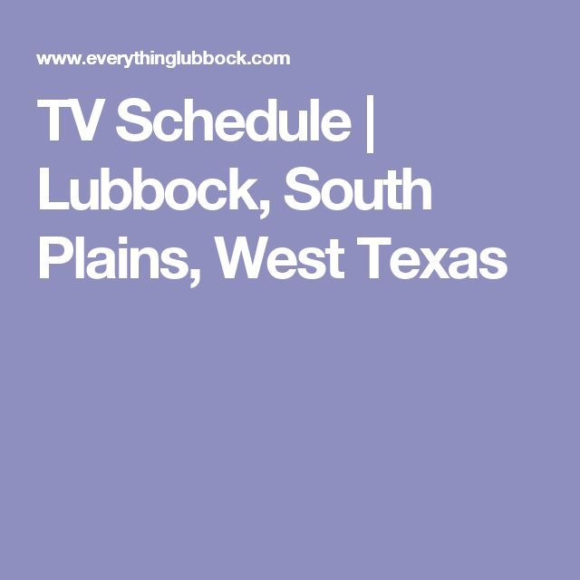 TV Schedule | Lubbock, South Plains, West Texas
