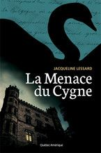 Menace du Cygne