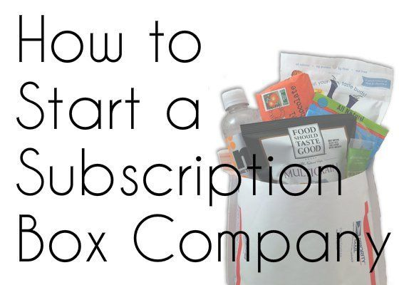 How to Start A Subscription Box Company – All Your Questions Answered! | My Subscription Addiction | Bloglovin'
