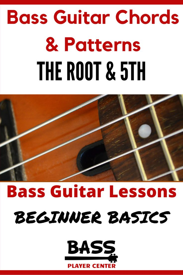Bass Lesson Chords & Pattern The Root & 5th in 2020